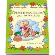 Adina Grigore - Matematica si Marty, caiet pentru clasa a IV-a