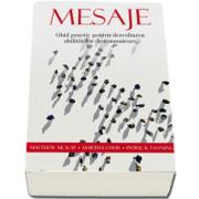 Matthew McKay, Mesaje - Ghid practic pentru dezvoltarea abilitatilor de comunicare