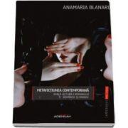 Anamaria Blanaru, Metafictiunea contemporana - Dubla lectura a romanului romanesc si spaniol (teorii literare)