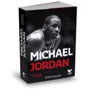 Roland Lazenby, Michael Jordan. Viata