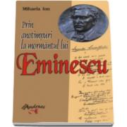 Mihaela Ion - Prin anotimpuri la mormantul lui Eminescu