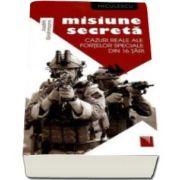 Judith Grohmann, Misiune secreta. Cazuri reale ale fortelor speciale din 16 tari