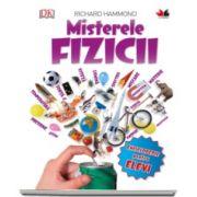 Richard Hammond, Misterele Fizicii - Colectia, enciclopedie pentru elevi