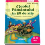 Ocolul Pamantului in 80 de zile, nivelul 3 - Colectia Primele mele lecturi (10-11 ani)