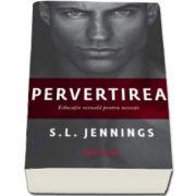S. L. Jennings - Pervertirea - Educatie sexuala pentru neveste