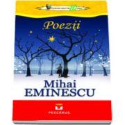 Poezii - Mihai Eminescu - Colectia elevi de 10 plus