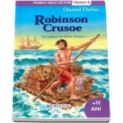Robinson Crusoe - Colectia Primele mele lecturi (+11 ani, nivelul 4)