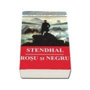 """Rosu si negru (Colectia,, Clasici ai literaturii universale"""")"""