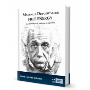 Manualul dispozitivelor free-energy. O compilatie de patente si rapoarte