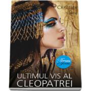 Christian Jacq, Ultimul vis al Cleopatrei
