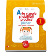Cristina Rizea, Arte vizuale si abilitati practice, caiet de lucru pentru clasa I - Editie revizuita si completata