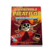 Aventurile piratilor. Carte cu abtibilduri