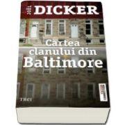 Joel Dicker, Cartea clanului din Baltimore