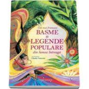 Cele mai frumoase basme si legende populare din lumea intreaga (Ilustratii de Claudia Venturini)
