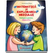 Anastasia Popa - Culegere pentru clasa a II-a, matematica si explorarea mediului