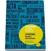 Julian Assange, Cypherpunks. Libertatea si viitorul internetului