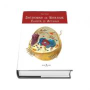 Marin Andrei - Dictionar de Biologie clasica si actuala