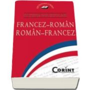 Dictionar scolar Francez-Roman, Roman-Francez - Accesibil, practic, esential