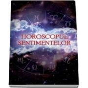Horoscopul sentimentelor