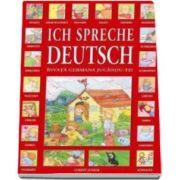Ich spreche deutsch - Invata germana jucandu-te