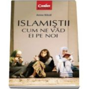 Anne Nivat, Islamistii. Cum ne vad ei pe noi