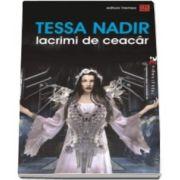 Tessa Nadir, Lacrimi de Ceacar - Colectia, Rosu si negru