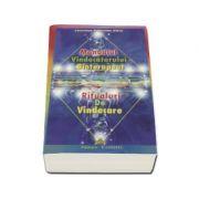 Manualul vindecătorului bioterapeut - Ritualuri de vindecare