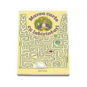 Marea carte cu labirinturi