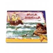 Hans Christian Andersen - Mica sirena - Carte ilustrata din colectia Pas cu Pas