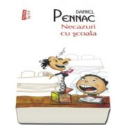 Necazuri cu scoala - Daniel Pennac (Top 10)