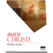 Aura Christi, Orbita zeului