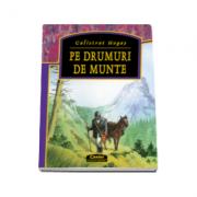 PE DRUMURI DE MUNTE