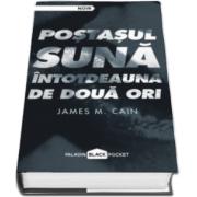 James M. Cain, Postasul suna intotdeauna de doua ori
