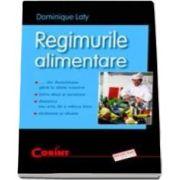Dominique Laty, Regimurile alimentare