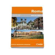 Roma - Ghid de calatorie (Toate informatiile de care ai nevoie)