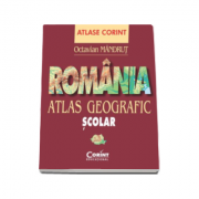 Romania. Atlas geografic scolar (Octavian Mandrut)