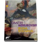 Dmitri Merejkovski, Rusia bolnava