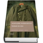 Soldatii de zinc (Svetlana Aleksievici)