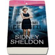 Sidney Sheldon, Spune-mi ce visezi