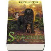 Erin Hunter, Supravietuitorii. Caderea Intunericului - Volumul III