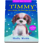 Holly Webb - Timmy - Un catel in incurcatura