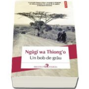 Un bob de griu - Ngugi wa Thiongo