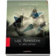 David Dorin - Usi, ferestre si alte proze