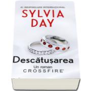 Sylvia Day, Descatusarea. Un roman din seria Crossfire