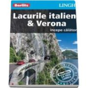 Ghid turistic Berlitz - Lacurile italiene si Verona (Incepe calatoria)