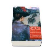 Marcel Proust, Guermantes. In cautarea timpului pierdut, Volumul. 3