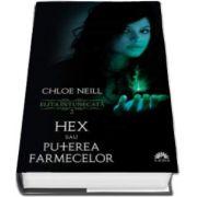 Hex sau Puterea farmecelor. Elita Intunecata - Volumul II