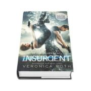 Veronica Roth, Insurgent - Al doilea volum din trilogia DIVERGENT