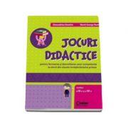JOCURI DIDACTICE (clasele a III-a si a IV-a). Pentru formarea si dezvoltarea unor competente la elevii din clasele invatamantului primar
