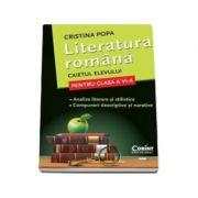 Literatura Romana. Caietul elevului pentru clasa a VI-a - Cristina Popa